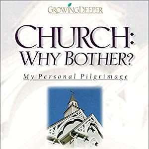 Church: Why Bother? Audiobook