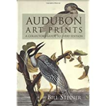 Audubon Art Prints: A Collector's Guide to Every Edition