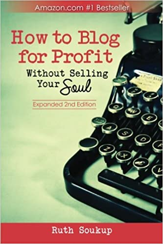 How To Blog For Profit Without Selling Your Soul Will Help You Give Your Blog A Great Foundatin.