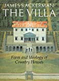 Front cover for the book The Villa by James S. Ackerman
