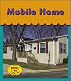 Mobile Home, Lola M. Schaefer, 1403404860