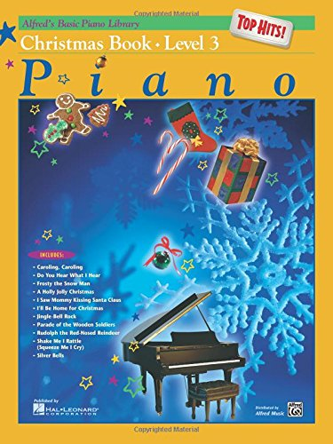 Book 3 Sheet Music (Alfred's Basic Piano Library Top Hits! Christmas, Bk 3)