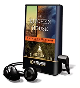The Kitchen House With Earbuds Playaway Adult Fiction: Amazon.es: Kathleen Grissom, Bahni Turpin, Orlagh Cassidy: Libros en idiomas extranjeros