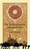 """The Merchant and the Alchemist's Gate"" av Ted Chiang"
