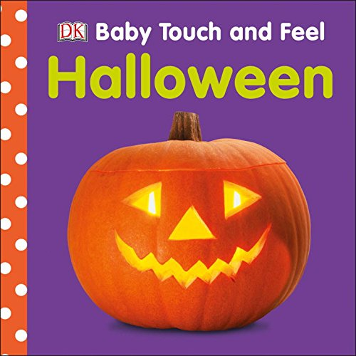 Baby Touch & Feel: Halloween (Halloween Touch And Feel)