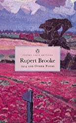 1914 and Other Poems (Penguin Classics: Poetry First Editions)