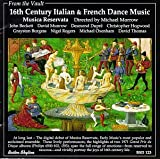 16th Century Italian  and  French Dance Music