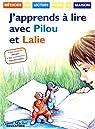 J'apprends à lire avec Pilou et Lalie par Demars