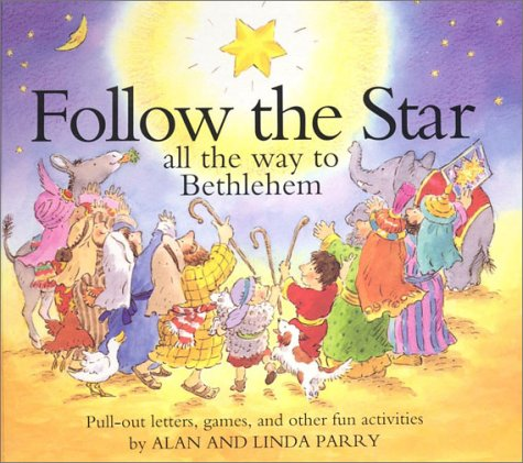 Download Follow the Star: All the way to Bethlehem ebook