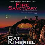 Fire Sanctuary: The Chronicles of Nuala | Katharine Eliska Kimbriel