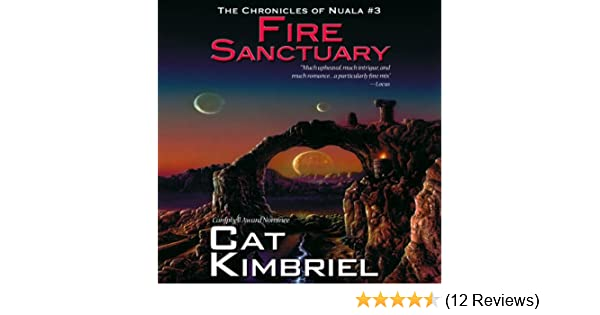 Fire Sanctuary (Chronicles of Nuala Book 3)