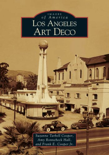 Los Angeles Art Deco (Images of America)