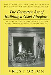 The Forgotten Art Of Building A Good Fireplace Vrest