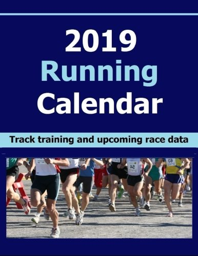 2019 Running Calendar: Keep record of your running training data in the 2019 Running Calendar. Track your progress will help you achieve your running and fitness goals.
