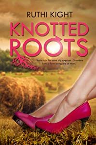 Knotted Roots by Ruthi Kight ebook deal