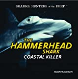 The Hammerhead Shark, Joanne Randolph, 1404236252