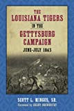 img - for The Louisiana Tigers in the Gettysburg Campaign, June-July 1863: New and Selected Poems book / textbook / text book