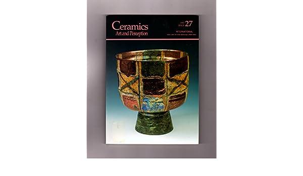 Ceramics: Art and Perception - 1997 Issue 27 International  Xavier