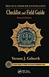 Practical Homicide Investigation Checklist and Field Guide (Practical Aspects of Criminal and Forensic Investigations)