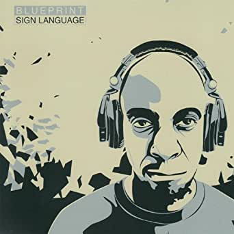 Sign language by blueprint on amazon music amazon you have exceeded the maximum number of mp3 items in your mp3 cart please click here to manage your mp3 cart content malvernweather Image collections