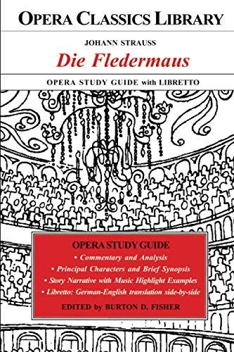 (Johann Strauss DIE FLEDERMAUS Opera Study Guide with)