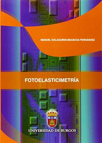 Descargar Libro Fotoelasticimetría Manuel Solaguren-beascoa Fernández