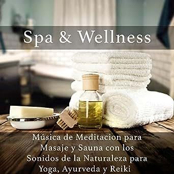 Spa & Wellness: Musica de Meditacion para Masaje y Sauna con ...