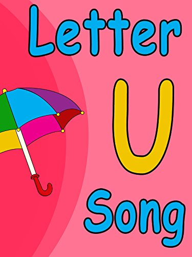 letter u song clip letter u song learn with me abc 123 23285
