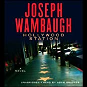 Hollywood Station: A Novel | Joseph Wambaugh