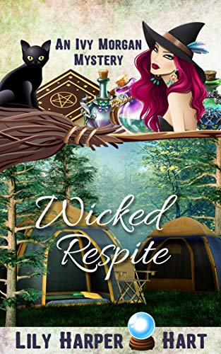 Wicked Respite (An Ivy Morgan Mystery Book 14) by [Hart, Lily Harper]