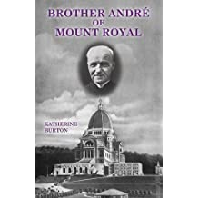 Brother André of Mount Royal
