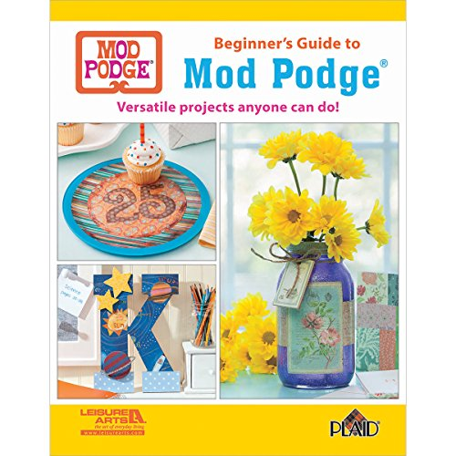 Leisure Arts Beginner's Guide to Mod Podge