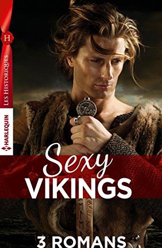 - Coffret Sexy Vikings : La fiancée du viking - Le retour du viking -  L'homme venu de la mer (Les Historiques) (French Edition)