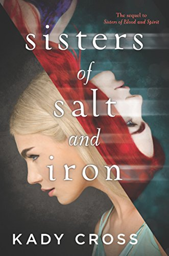 - Sisters of Salt and Iron (Sisters of Blood and Spirit)