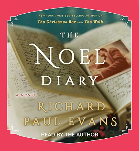 The Noel Diary (The Noel Collection)