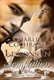 Front cover for the book Lessons in Temptation by Charlie Cochrane