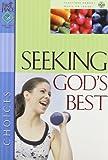 Seeking God's Best, Carole Lewis, 0830729259