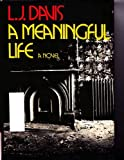 Meaningful Life, L. J. David, 067046435X