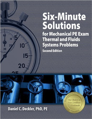 Six-Minute Solutions For Mechanical PE Exam Thermal And Fluids Systems Problems by Deckler PhD PE, Daniel C. Published by Professional Publications, Inc. 2nd (second) , Six-Minute Solutions For Mechanical PE Exam edition (2008) Paperback