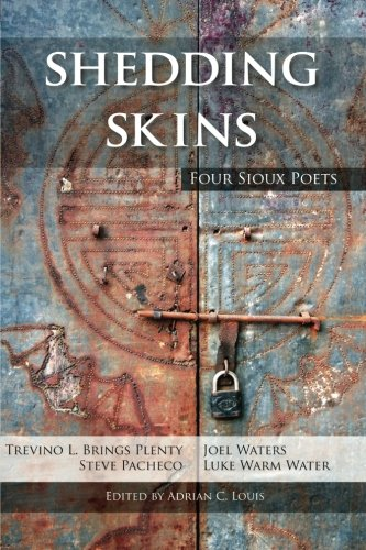 Shedding Skins: Four Sioux Poets (American Indian Studies)