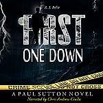First One Down: A Paul Sutton Novel, Volume 1 | R.J. Belle