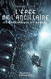 """Afficher """"Les chroniques du Radch n° 2 L'épée de l'ancillaire"""""""