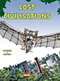 img - for Lost Civilisations (Uncut Edition) book / textbook / text book