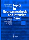 Topics in Neuroanaesthesia and Neurointensive Care: Experimental and Clinical Studies upon Cerebral Circulation, Metabolism and Intracranial Pressure