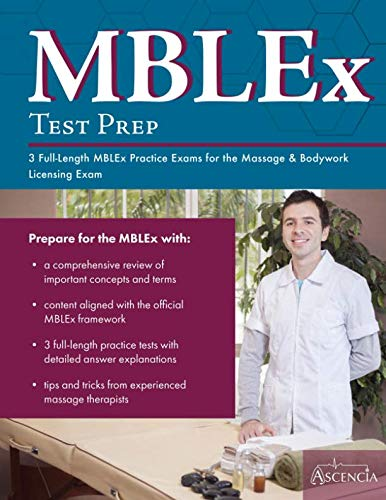 MBLEx Test Prep: 3 Full-Length MBLEx Practice Exams for the Massage & Bodywork Licensing Exam (Best Mblex Study Guide)