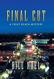 Final Cut, Bill Noel, 1491716673