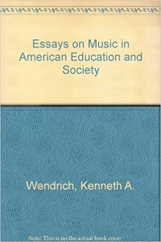 Essays On Music In American Education And Society Kenneth A  Essays On Music In American Education And Society Kenneth A Wendrich   Amazoncom Books Compare And Contrast Essay Topics For High School also Thesis Statements Examples For Argumentative Essays  Proposal Argument Essay Examples