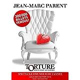 Jean-Marc Parent: Torture