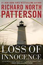 [(Loss of Innocence)] [ By (author) Richard North Patterson ] [August, 2013]