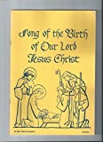 img - for Song of the Birth of Our Lord Jesus Christ: In Nativitatem Domini Nostri Jesu Christi Canticum [For Solo Voices, Mixed Chorus, Two Violins, and Continuo book / textbook / text book